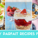 Healthy Parfait Recipes for Kids: Fruit, Yogurt and Whole Grains Parfait Recipe | CoachArt