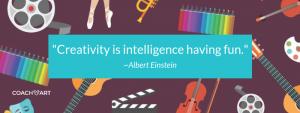 "Creativity Quote: ""Creativity is Intelligence Having Fun."" -Albert Einstein   Health Benefits of Creativity for Kids with Chronic Illnesses   CoachArt"