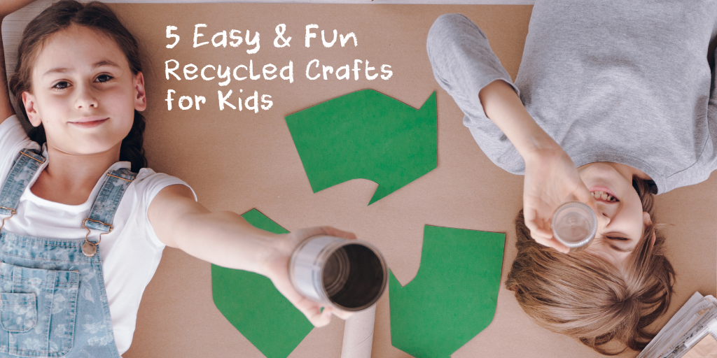 5 Easy And Fun Recycled Crafts For Kids Coachart