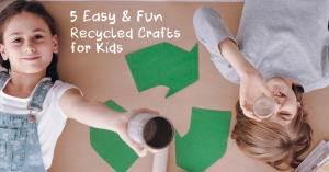 5 Easy and Fun Recycled Crafts for Kids! | CoachArt