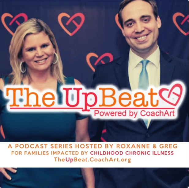 CoachArt Introduces The UpBeat Podcast for Families Impacted by Childhood Chronic Illness