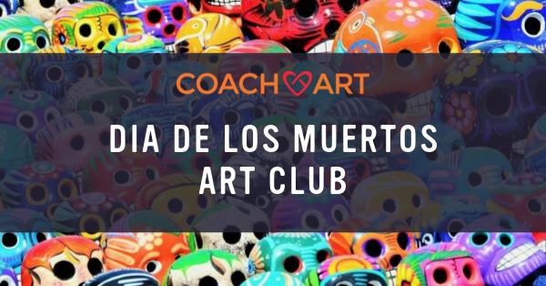 LA Dia De Los Muertos Art Club