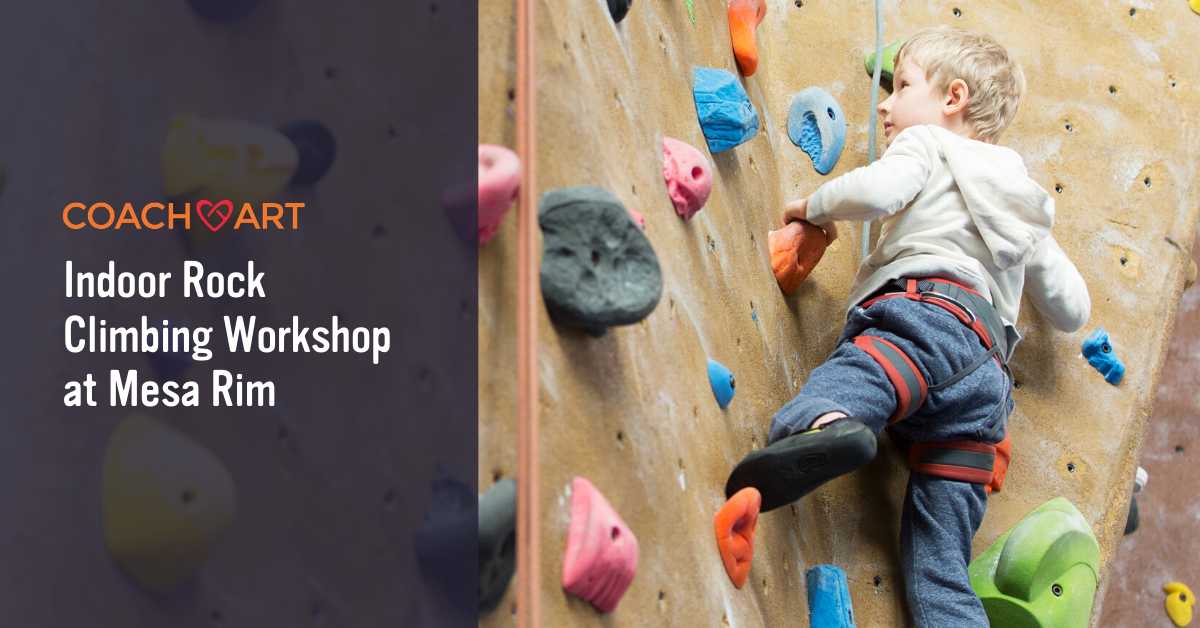 Coachart San Diego Events Kids Indoor Rock Climbing Workshop Coachart