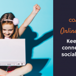Online Resources: Keeping Kids Connected While Social Distancing | CoachArt